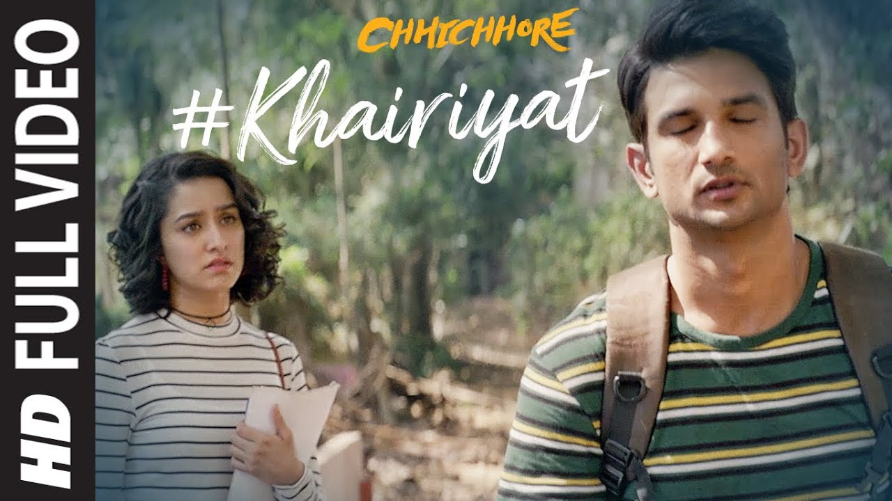 Khairiyat Full Video | Chhichhore | Sushant, Shraddha
