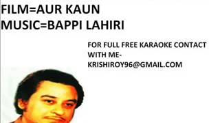 Haan pehli bar-karaoke-kishore kumar-(Aur kaun)