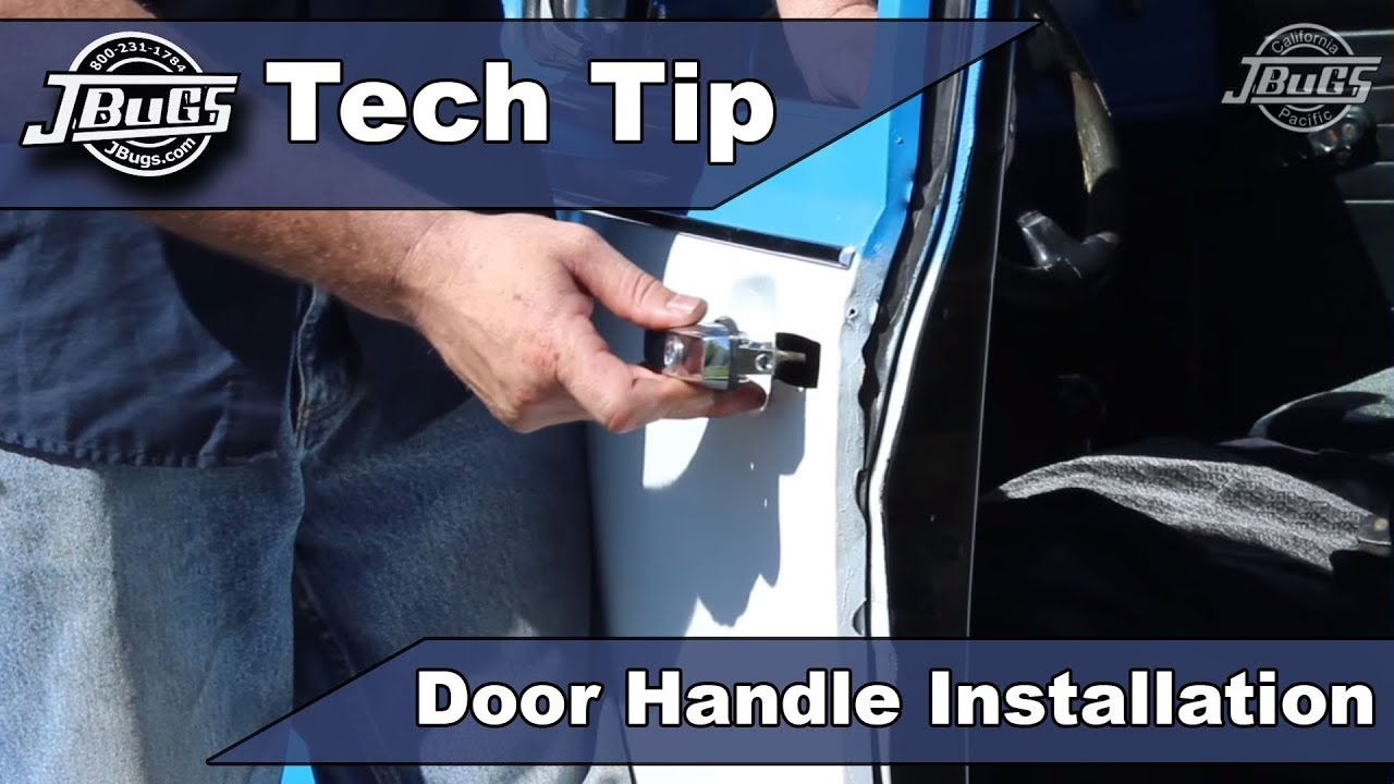 JBugs - Tech Tip - Door Handle Installation on