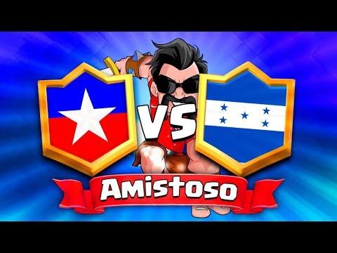 HONDURAS vs CHILE // Clash Royale Amistoso Latinoamericano - Con batallas EPICAS !