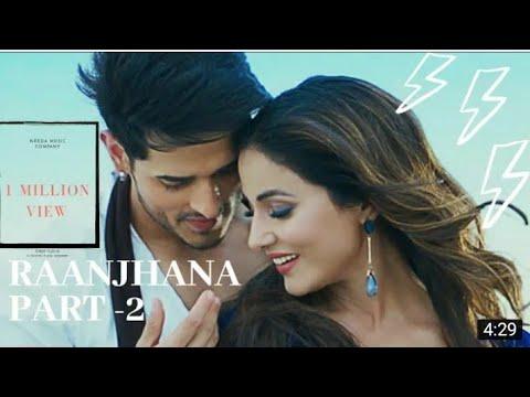 Raanjhna Part-2 Priyank Sharma & Hina Khan  Asad Khan  Nrbda Music Company