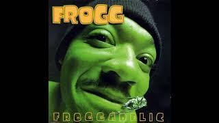 Frogg - 1996 - Froggadelic (Full Album)