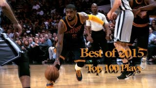 Top 100 NBA Plays of 2015