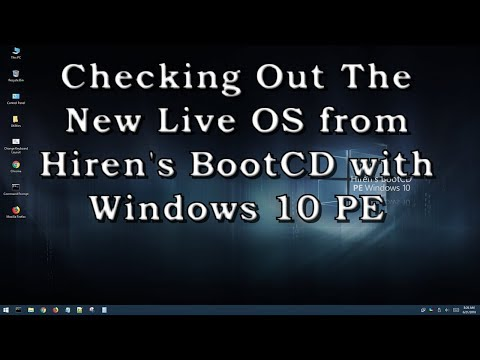 Hirens Boot CD With Windows 10 PE 2018 - A Look Inside The Live OS