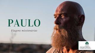 Paulo - Viagens missionárias - Parte 12