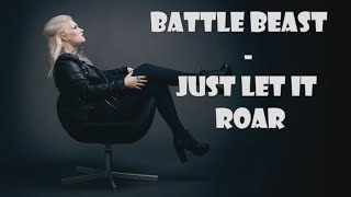 Battle Beast - Just let it roar (lyrics)
