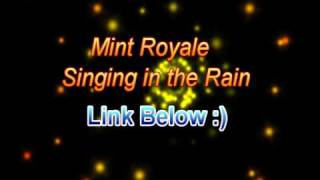 Mint Royale - Singing In The Rain (HQ) *DOWNLOAD*