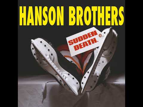 The Hanson Brothers - 1996 - Sudden Death - full album