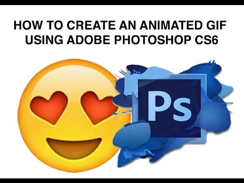How to create an animated emoji gif in adobe photoshop cs6 youtube negle Gallery