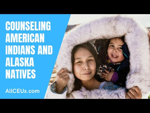 401  Counseling Alaskan Natives And American Indians