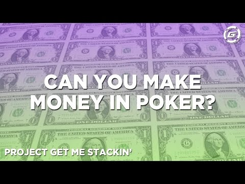 Can You Make Money Playing Poker?