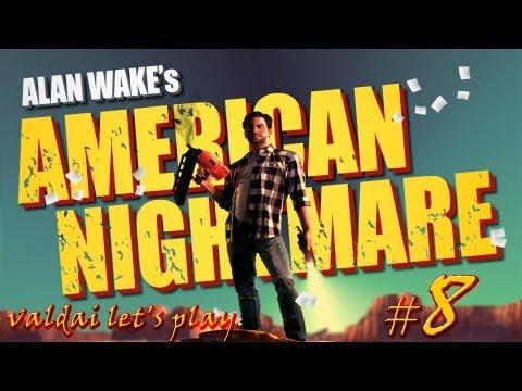 """Смотреть прохождение игры Alan Wake's American Nightmare. Серия 8 - """"Гигант с бензопилой""""."""