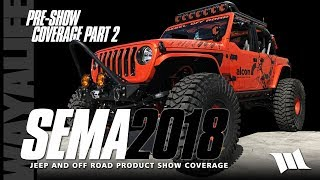 SEMA 2018 Jeep JL Wrangler Products and Accessories Pre-Show Coverage - Part 2
