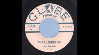 Joe Almond - Oo-O-O-O-! Anything Goes - Rockabilly 45