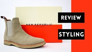 New Republic Chelsea Boot Review | How To Style