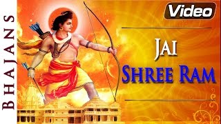 Jai Shri Ram - Lord Ram Songs - Hindi Bhajans