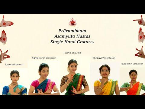 Prārambham Asamyuta Hastās (Single hand gestures) Sridevi Nrithyalaya Bharathanatyam Dance