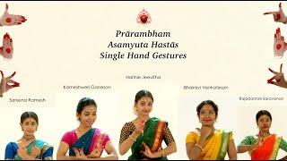 Prārambham - Asamyuta Hastās (Single hand gestures) Sridevi …