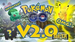 Pokemon Go Version 2.0 [BETA]