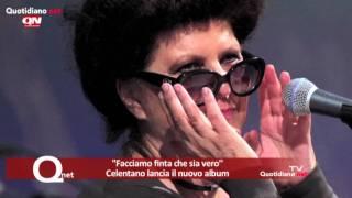 ''Facciamo Finta Che Sia Vero''  Celentano Lancia Il Nuovo Album