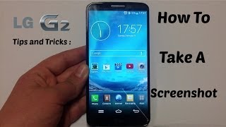 LG G2 Tips and Tricks : How to take a screenshot IN TWO WAYS! ( Easy Tutorial )