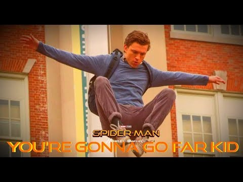 Spider-Man ~ You're Gonna Go Far Kid
