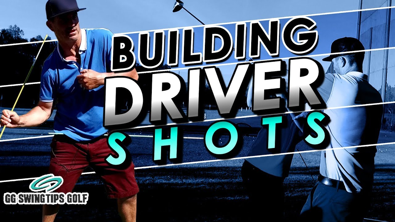 Build Driver Shot Consistency - Golf Swing Tips