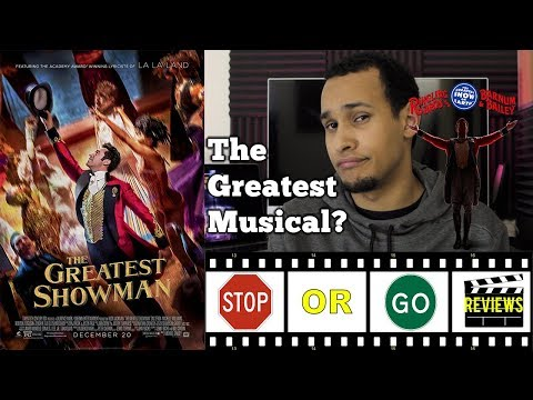 The Greatest Showman - Movie Review (The Next Great Musical?)