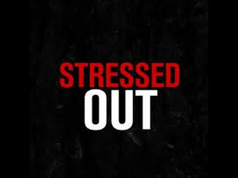 stressed-out-song-lyrics