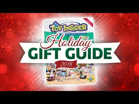 NEW! The Toy Insider 2018 Holiday Gift Guide Is Here! The Hottest Toys for Kids!