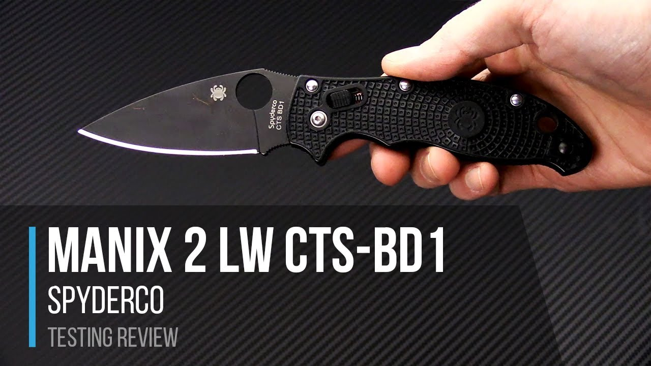 Tyler's Spyderco Manix 2 Lightweight Black in CTS-BD1 Testing Review