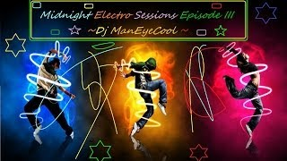 Midnight Electro Sessions Episode III