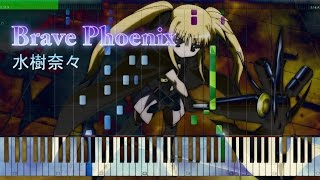 My first piano arrangement in this year. Brave Phoenix 水樹奈々 Pia...
