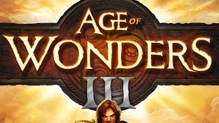 Age of Wonders 3 Tutorial Part 1