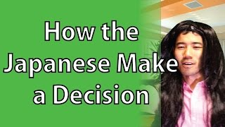 How Japanese People Make A Decision