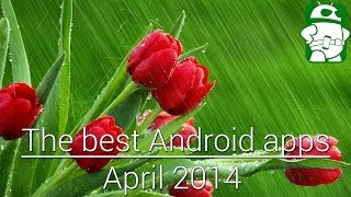 Best New Android Apps [April 2014]