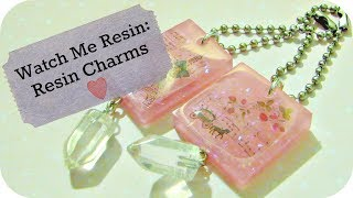 Watch Me Resin: Resin Charms // VelvetWay
