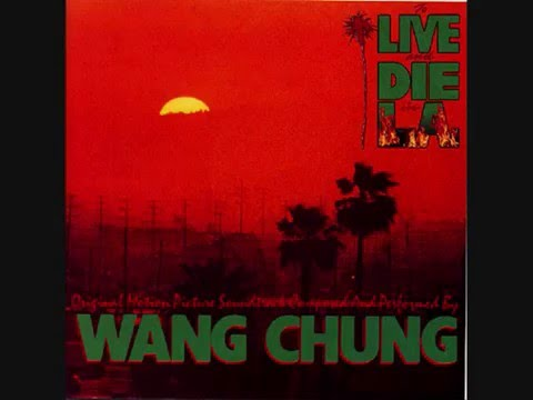 Wang Chung To live and die in L.A
