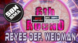 UFC Boston - Reyes vs Weidman - The 6th Round SBN MMA Post-Fight Show