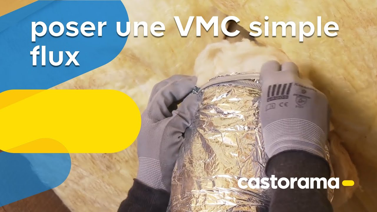 Poser Une Vmc Simple Flux Castorama