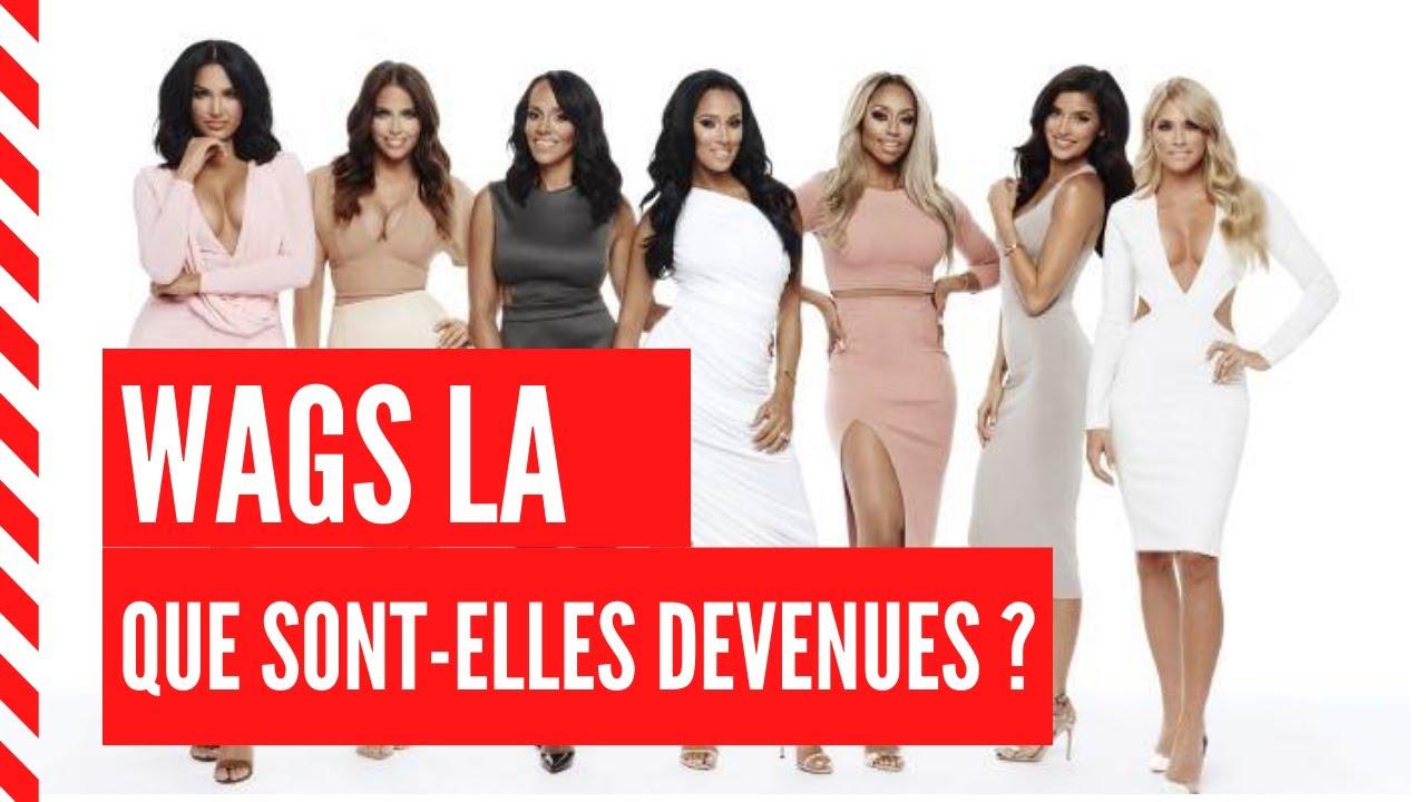 Download #WAGS LA : QUE  SONT-ELLES DEVENUES ?