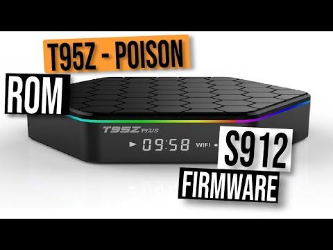 Download T95z Plus S912 Android Tv Box Firmware Upgrade Poison Rom