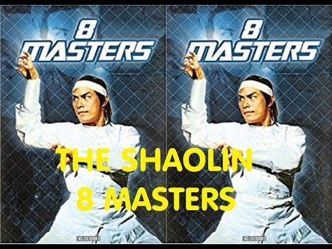 Kung Fu Lovers | The Shaolin Eight Masters