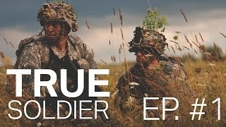 True Soldier | Ep. 1 - Old Buddy