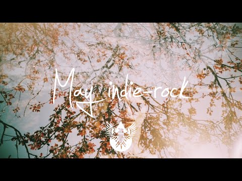 Indie-Rock/Alternative Compilation - May 2015 (51-Minute Playlist)