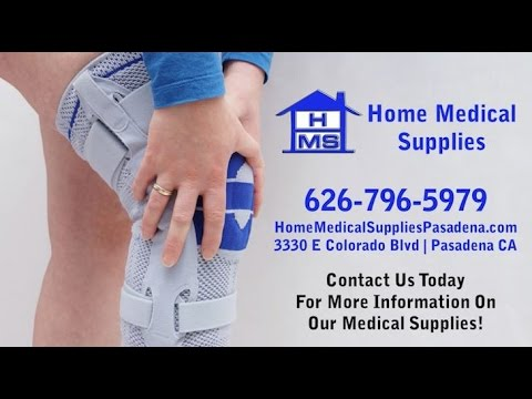 Home Medical Supplies   Pasadena CA Medical Equipment And Supplies