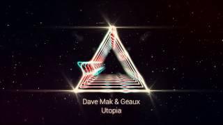 Dave Mak & Geaux - Utopia