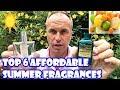 Best Inexpensive Fragrances Summer 2018