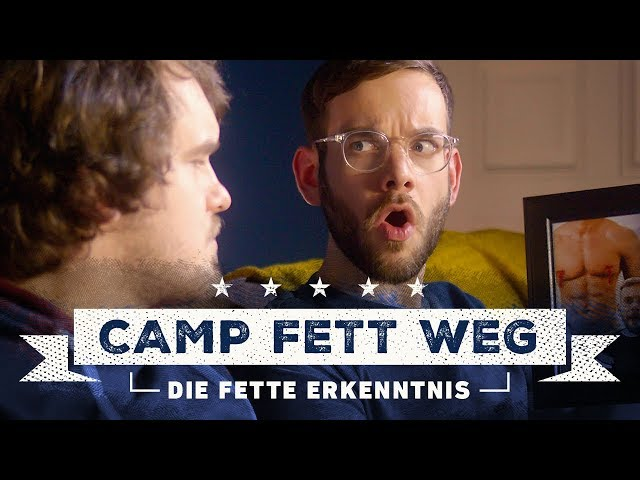 Die fette Erkenntnis - Camp Fett Weg Episode 1