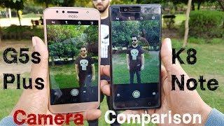Moto G5s Plus vs Lenovo K8 Note Camera Comparison|Moto G5s Plus Camera Review|K8 Note Camera Review